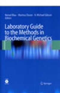 Laboratory Guide to the Methods in Biochemical Genetics
